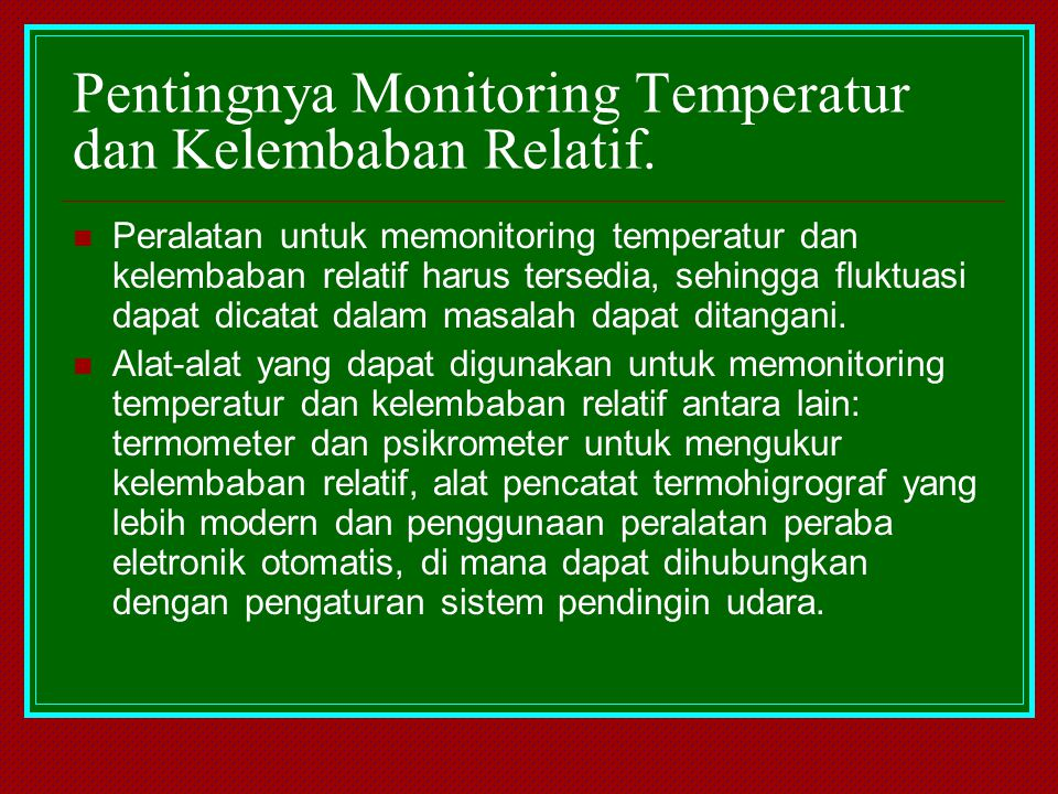 Pentingnya Monitoring Temperatur dan Kelembaban Relatif.