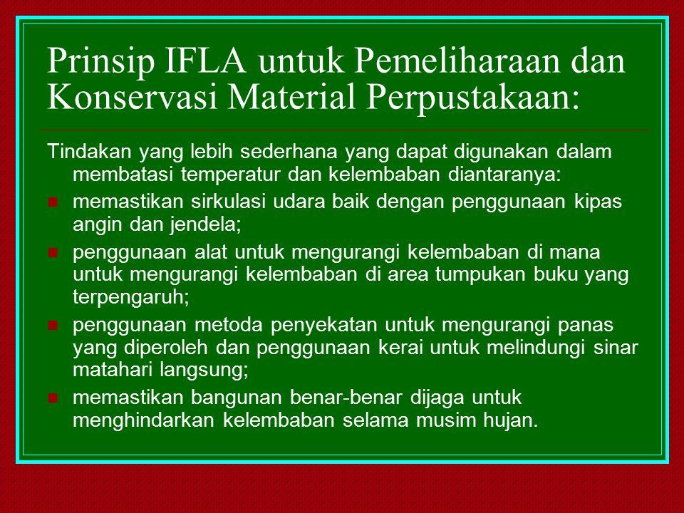Prinsip IFLA untuk Pemeliharaan dan Konservasi Material Perpustakaan: