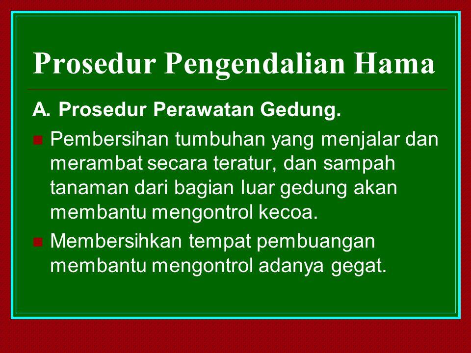 Prosedur Pengendalian Hama