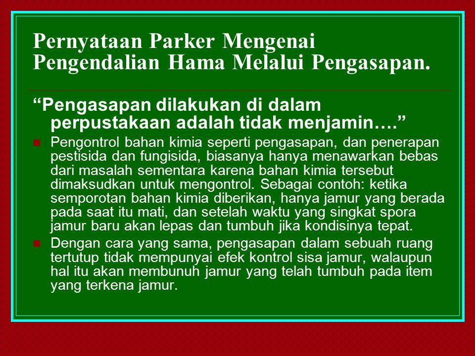 Pernyataan Parker Mengenai Pengendalian Hama Melalui Pengasapan.