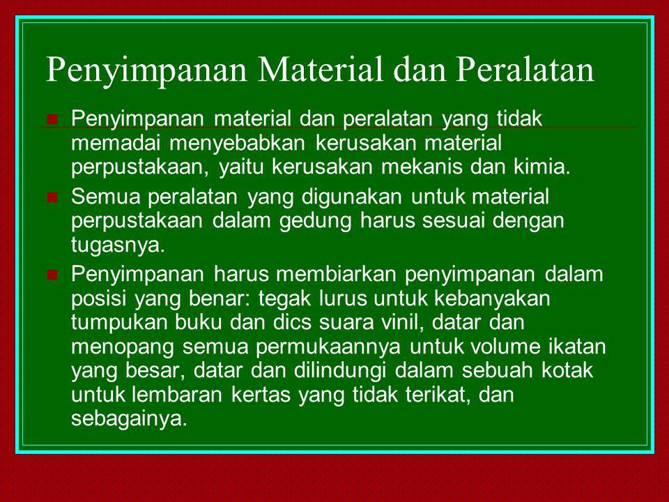 Penyimpanan Material dan Peralatan