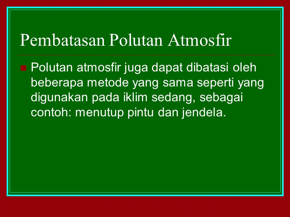 Pembatasan Polutan Atmosfir