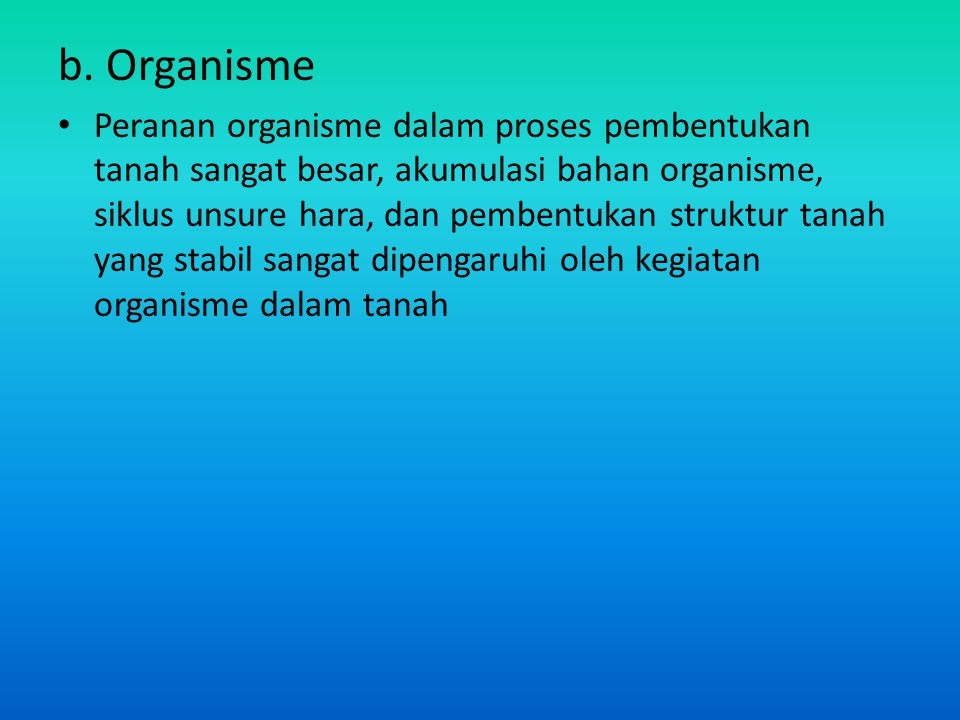 b. Organisme