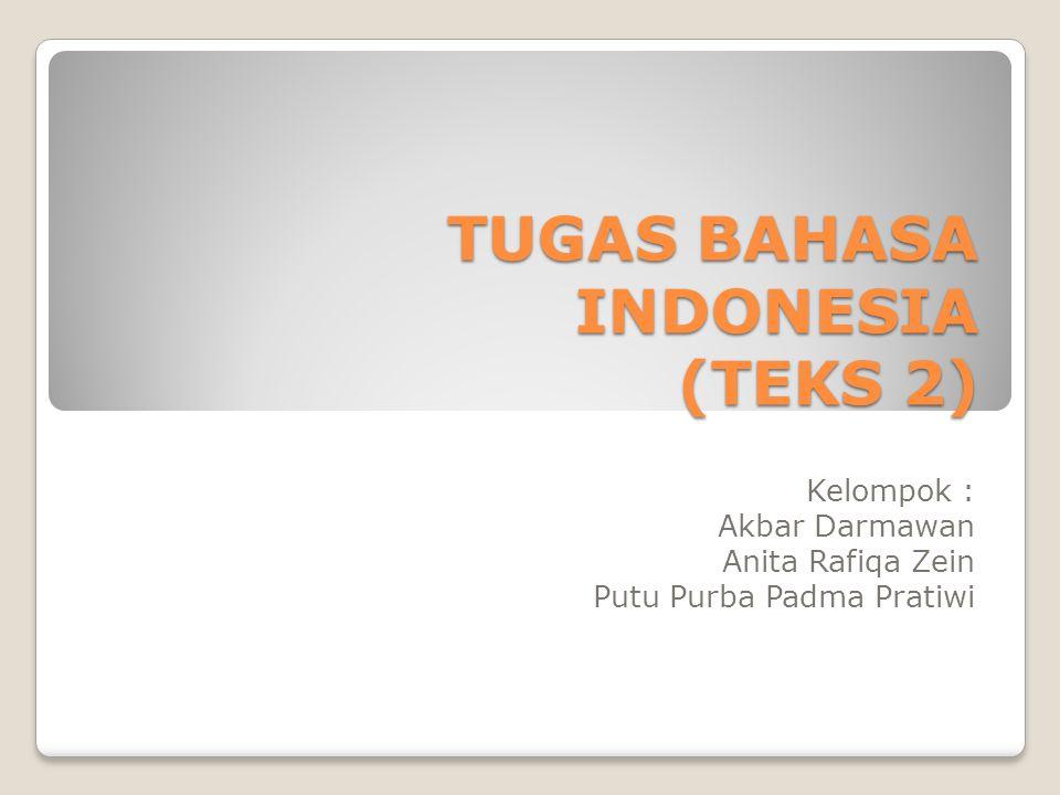 TUGAS BAHASA INDONESIA (TEKS 2)