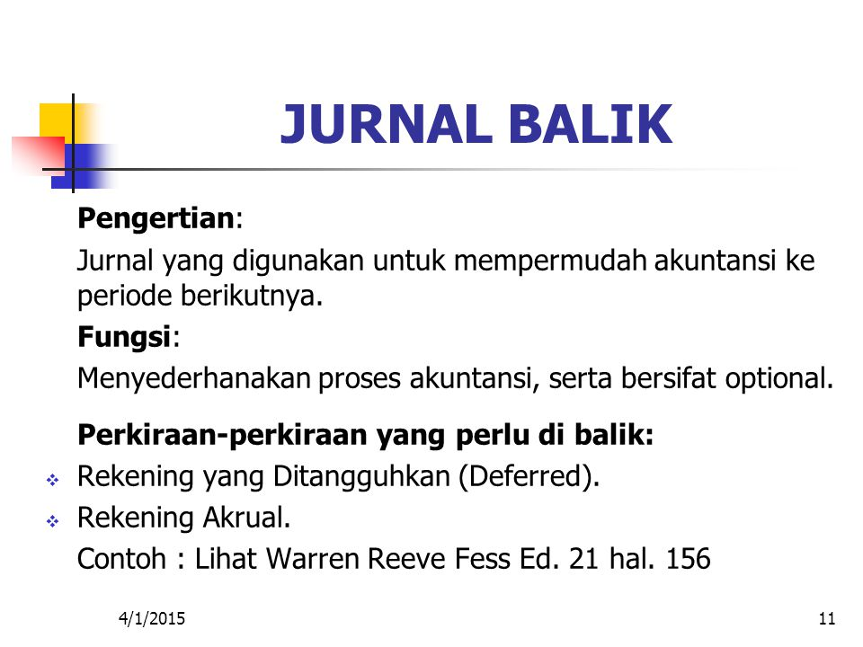 JURNAL BALIK Pengertian: