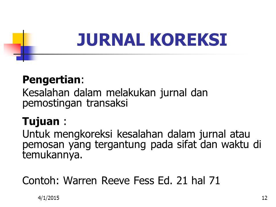 JURNAL KOREKSI Pengertian:
