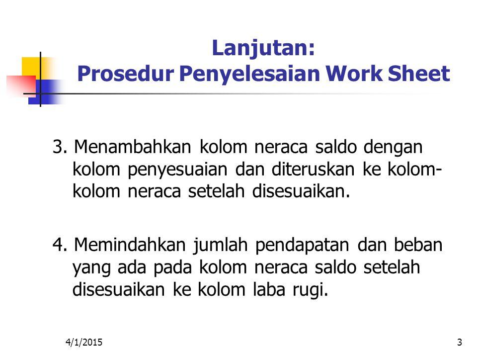 Lanjutan: Prosedur Penyelesaian Work Sheet