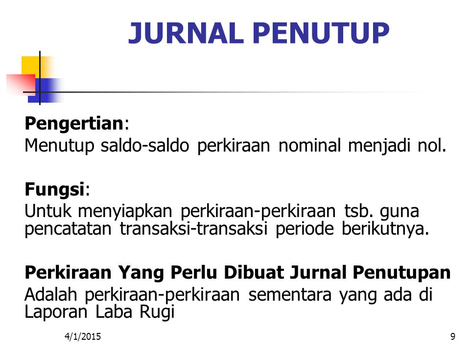 JURNAL PENUTUP Pengertian: