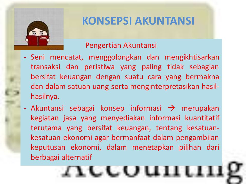 KONSEPSI AKUNTANSI Pengertian Akuntansi