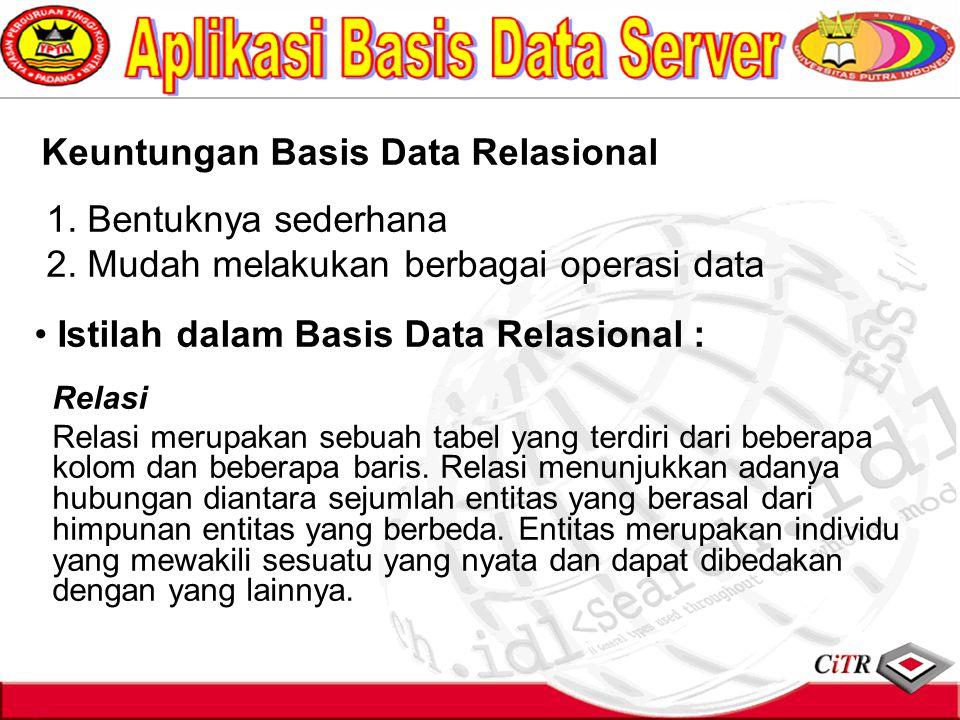 2. Mudah melakukan berbagai operasi data