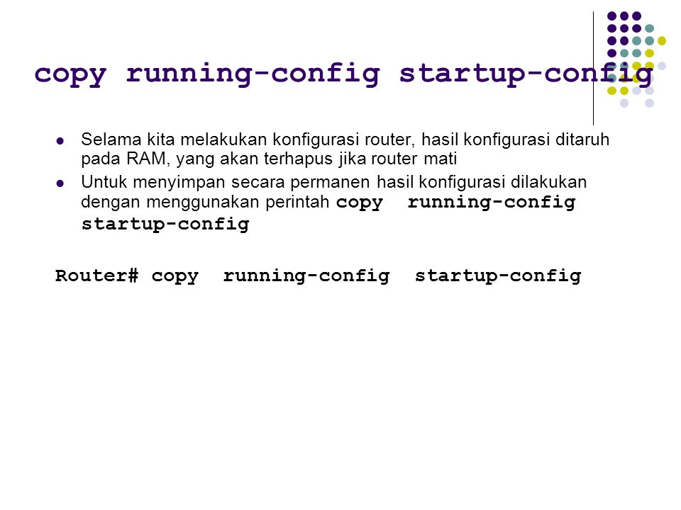 copy running-config startup-config