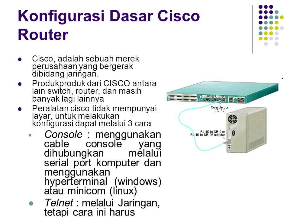 Konfigurasi Dasar Cisco Router