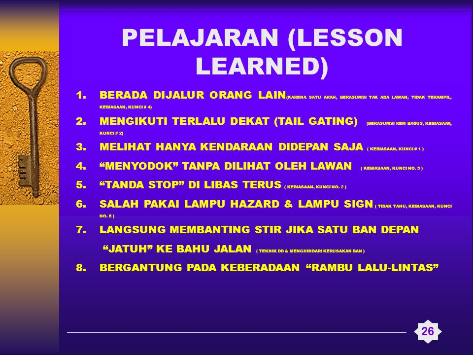 PELAJARAN (LESSON LEARNED)