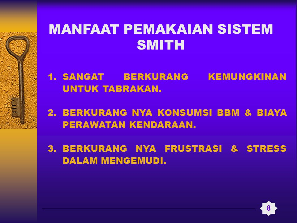 MANFAAT PEMAKAIAN SISTEM SMITH