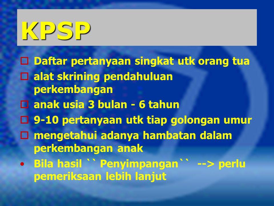 KPSP Daftar pertanyaan singkat utk orang tua