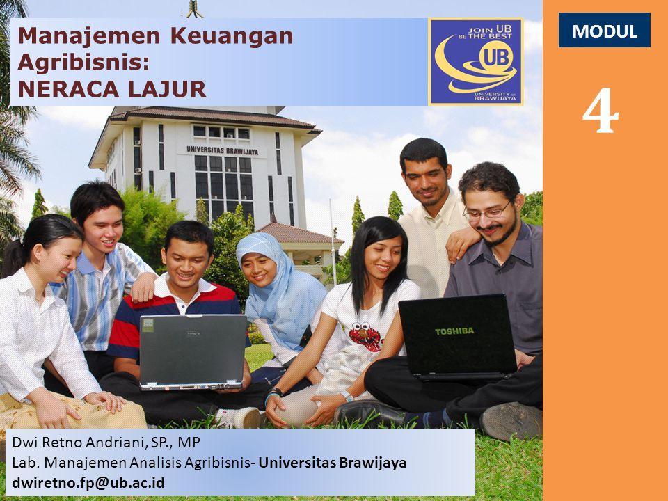 4 Manajemen Keuangan Agribisnis: NERACA LAJUR MODUL