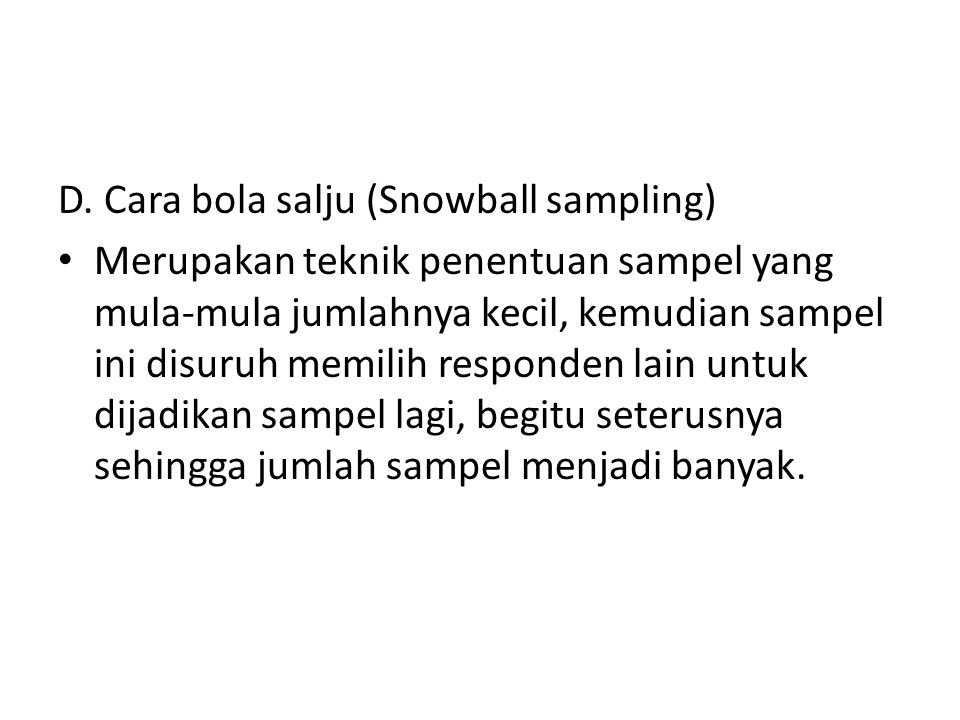 D. Cara bola salju (Snowball sampling)