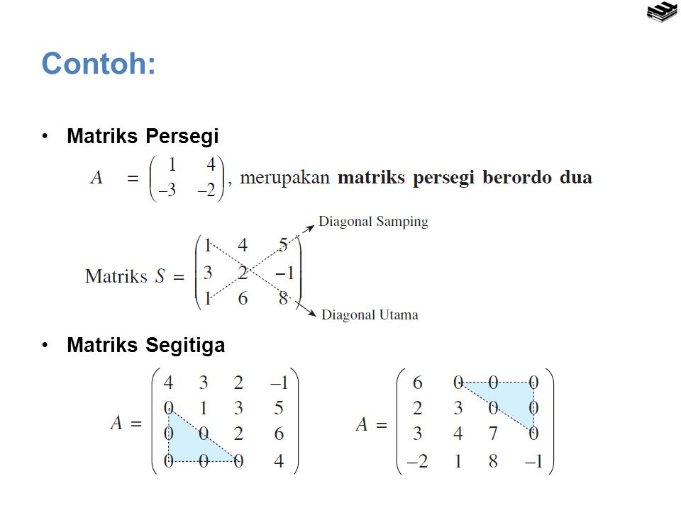 Contoh: Matriks Persegi Matriks Segitiga