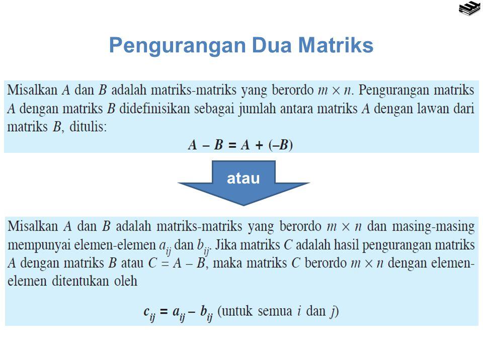 Pengurangan Dua Matriks