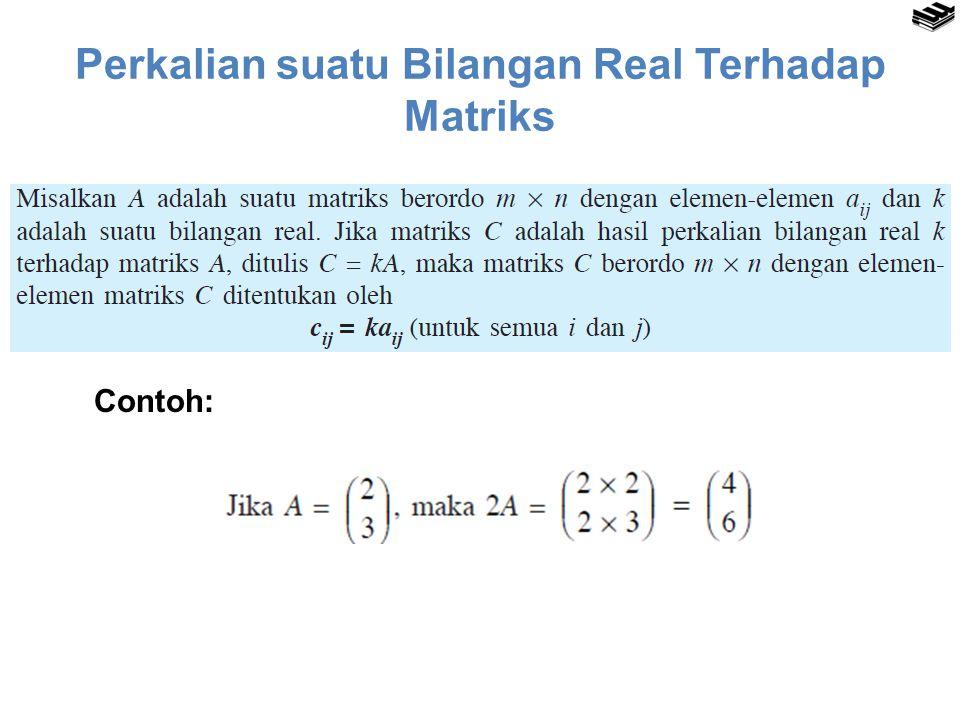 Perkalian suatu Bilangan Real Terhadap Matriks