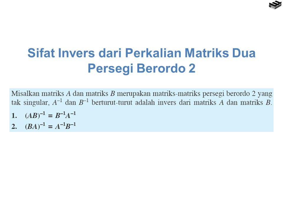 Sifat Invers dari Perkalian Matriks Dua Persegi Berordo 2