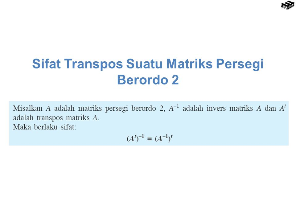 Sifat Transpos Suatu Matriks Persegi Berordo 2