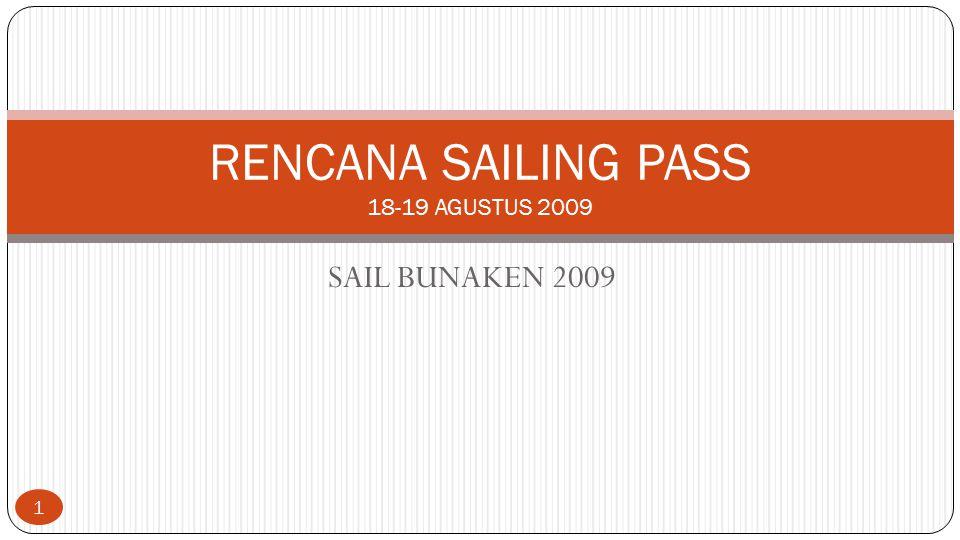 RENCANA SAILING PASS 18-19 AGUSTUS 2009