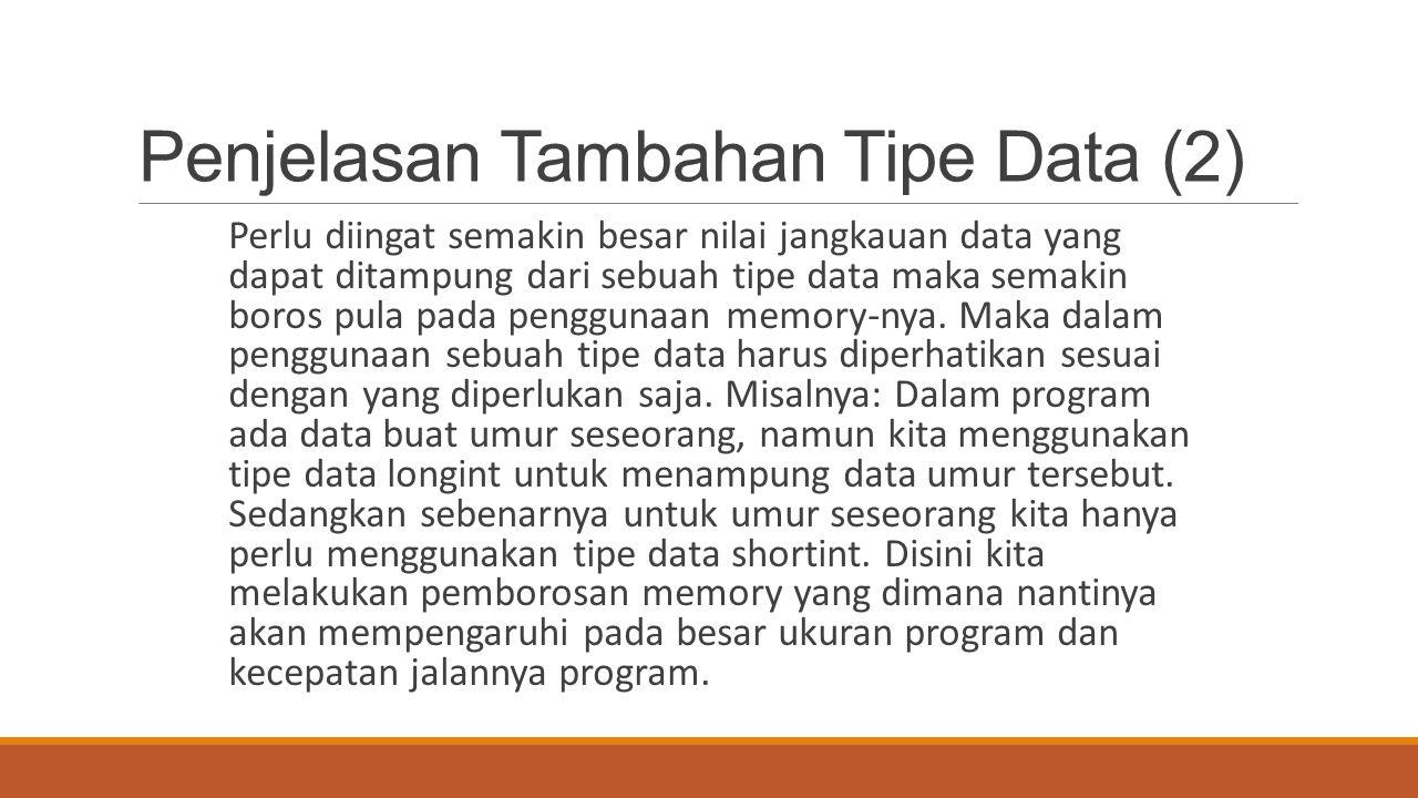 Penjelasan Tambahan Tipe Data (2)