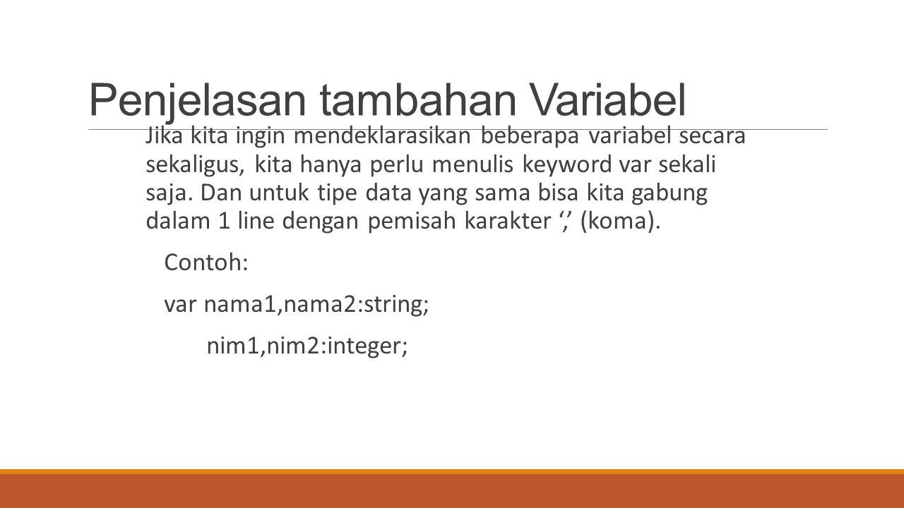 Penjelasan tambahan Variabel