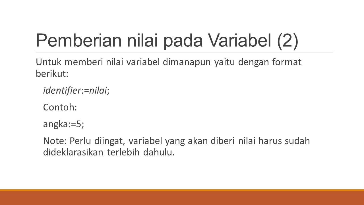 Pemberian nilai pada Variabel (2)
