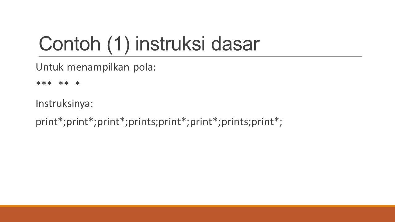Contoh (1) instruksi dasar