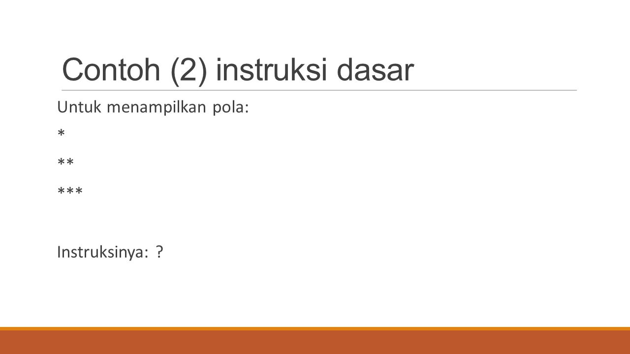 Contoh (2) instruksi dasar
