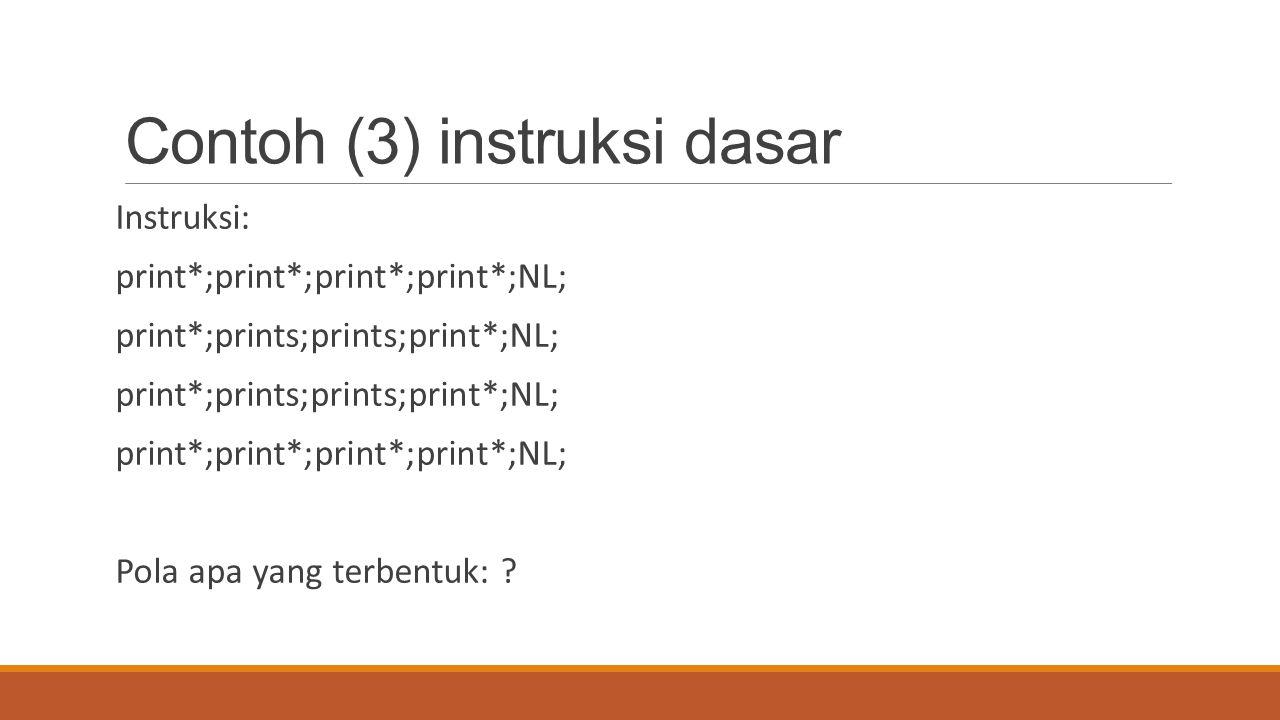 Contoh (3) instruksi dasar