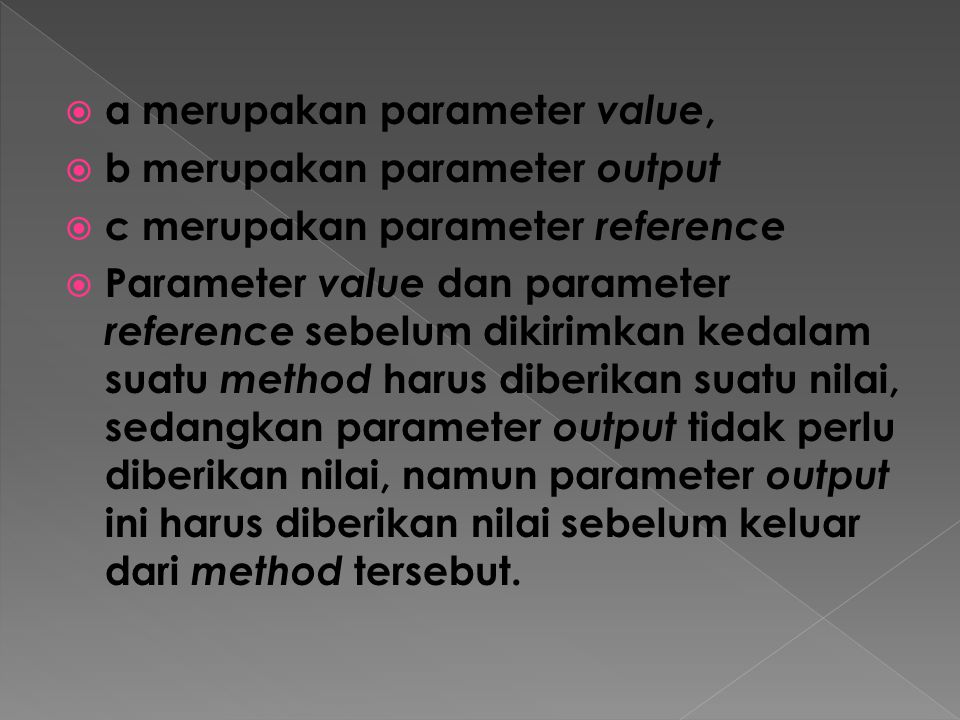 a merupakan parameter value,
