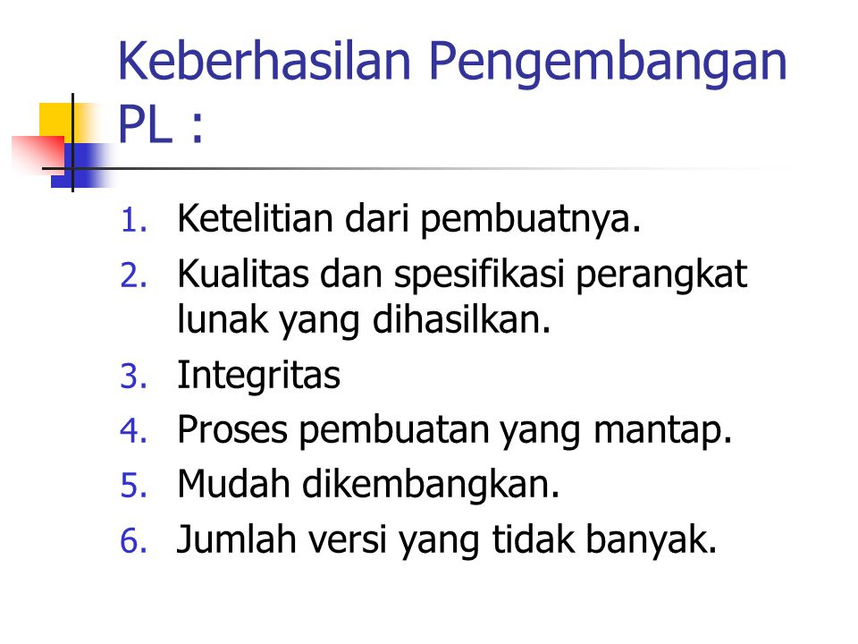Keberhasilan Pengembangan PL :