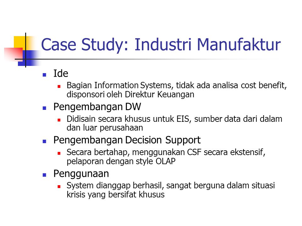 Case Study: Industri Manufaktur