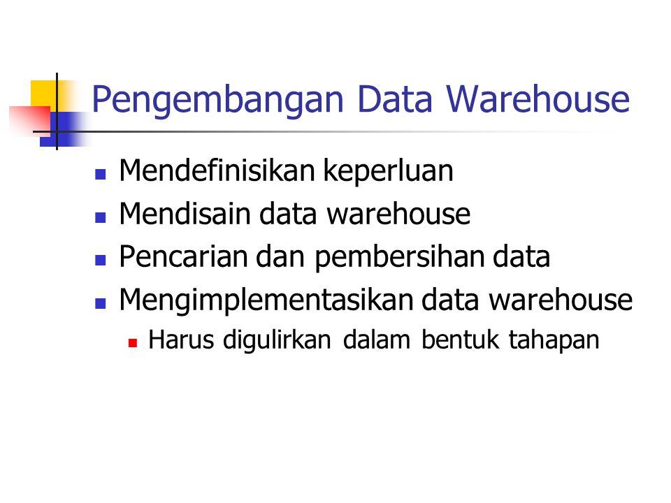 Pengembangan Data Warehouse