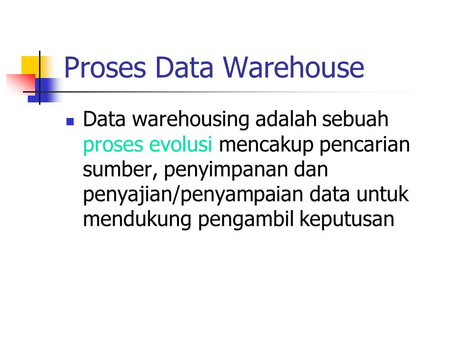 Proses Data Warehouse