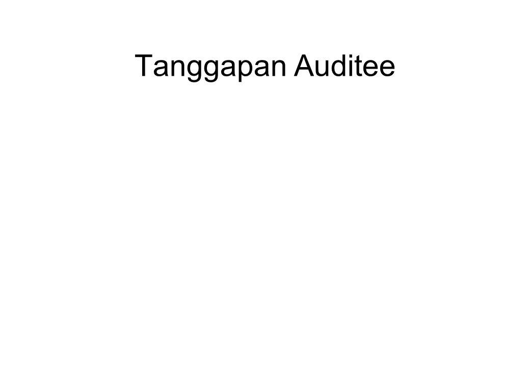 Tanggapan Auditee