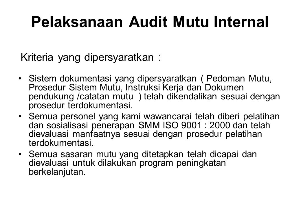 Pelaksanaan Audit Mutu Internal
