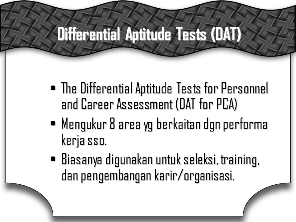 Differential Aptitude Tests (DAT)