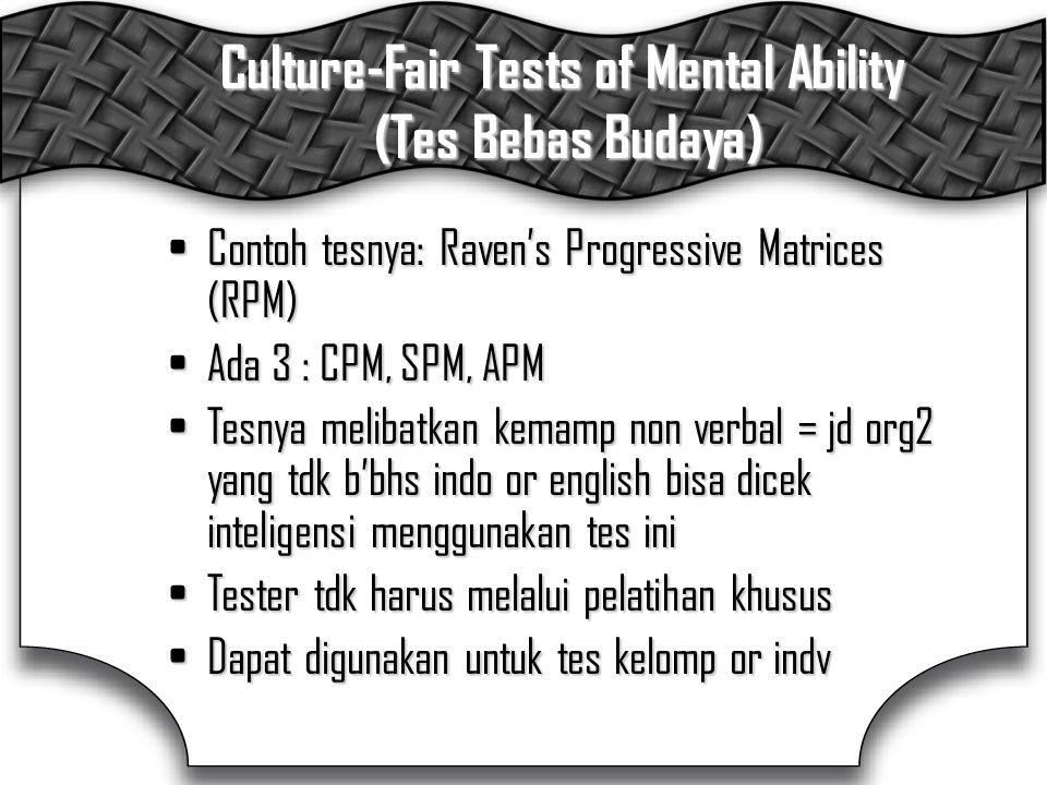 Culture-Fair Tests of Mental Ability (Tes Bebas Budaya)