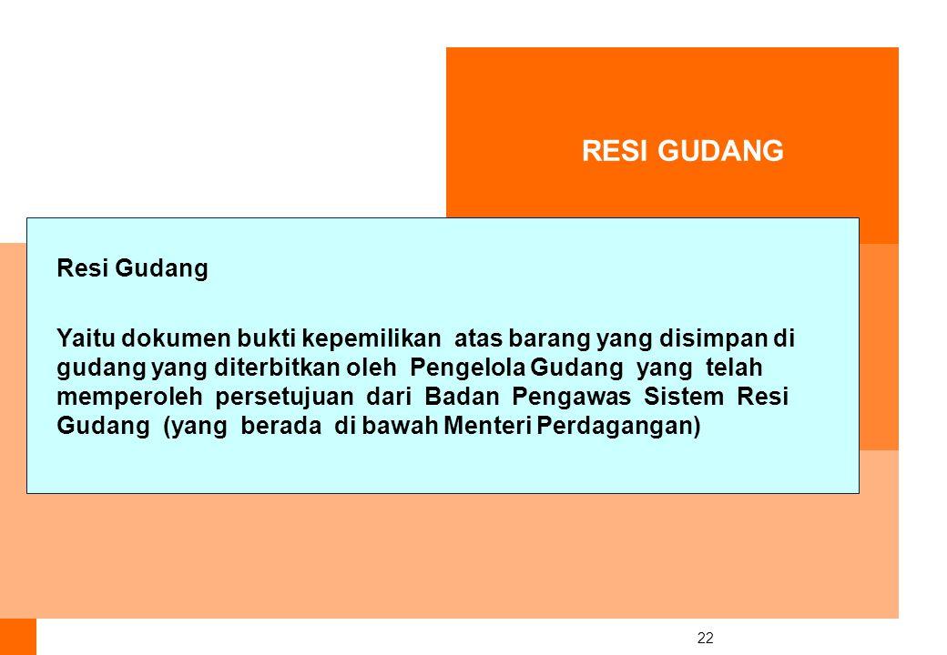RESI GUDANG Resi Gudang