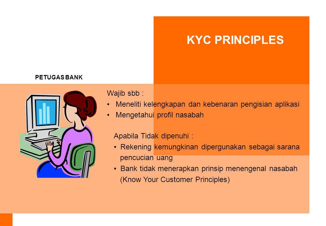 KYC PRINCIPLES Wajib sbb :