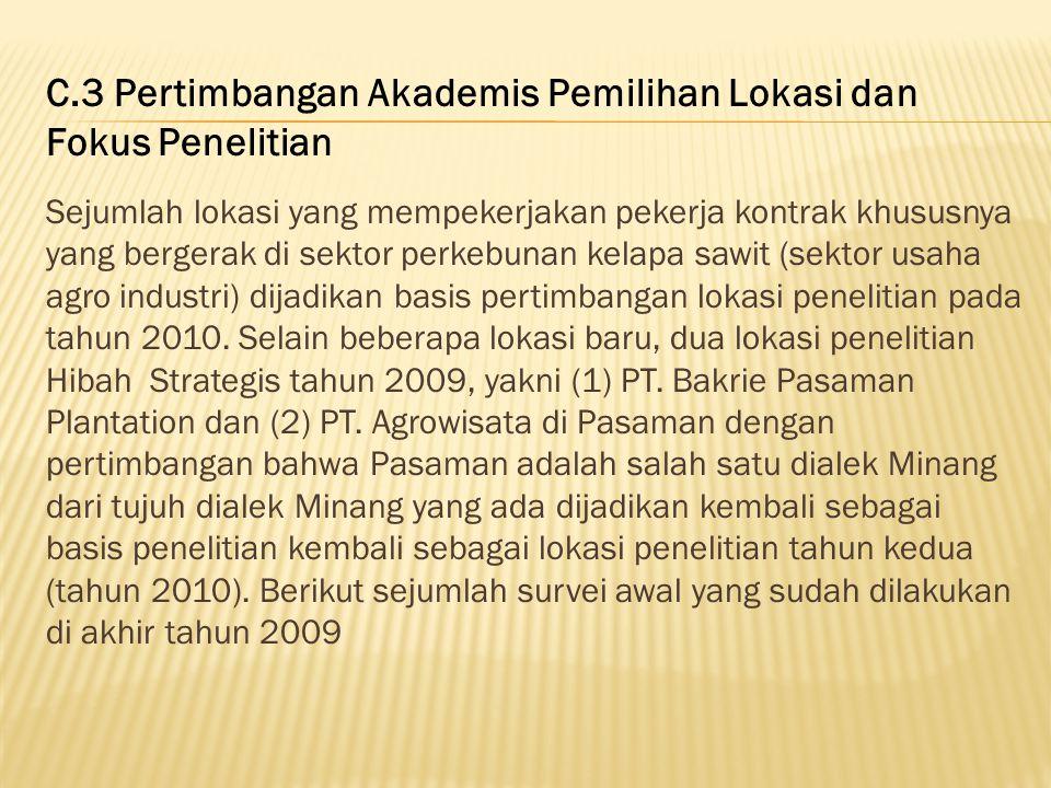 C.3 Pertimbangan Akademis Pemilihan Lokasi dan Fokus Penelitian