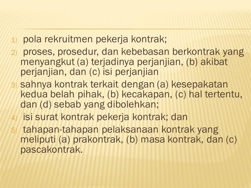 pola rekruitmen pekerja kontrak;