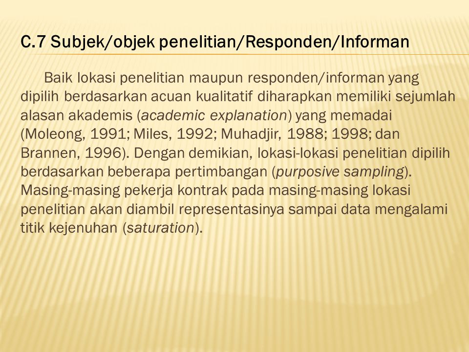 C.7 Subjek/objek penelitian/Responden/Informan