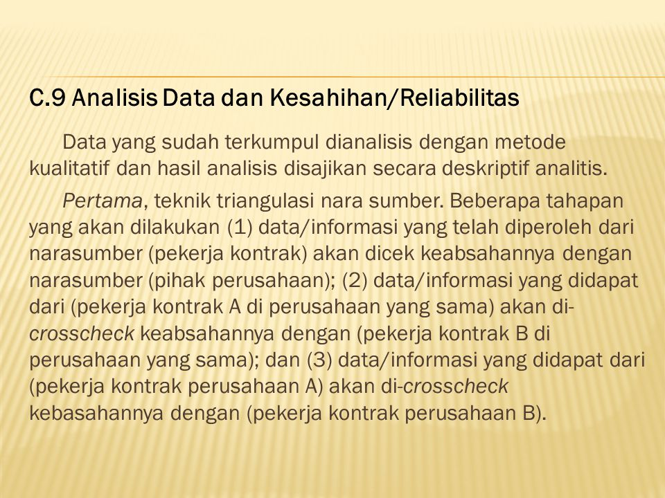 C.9 Analisis Data dan Kesahihan/Reliabilitas
