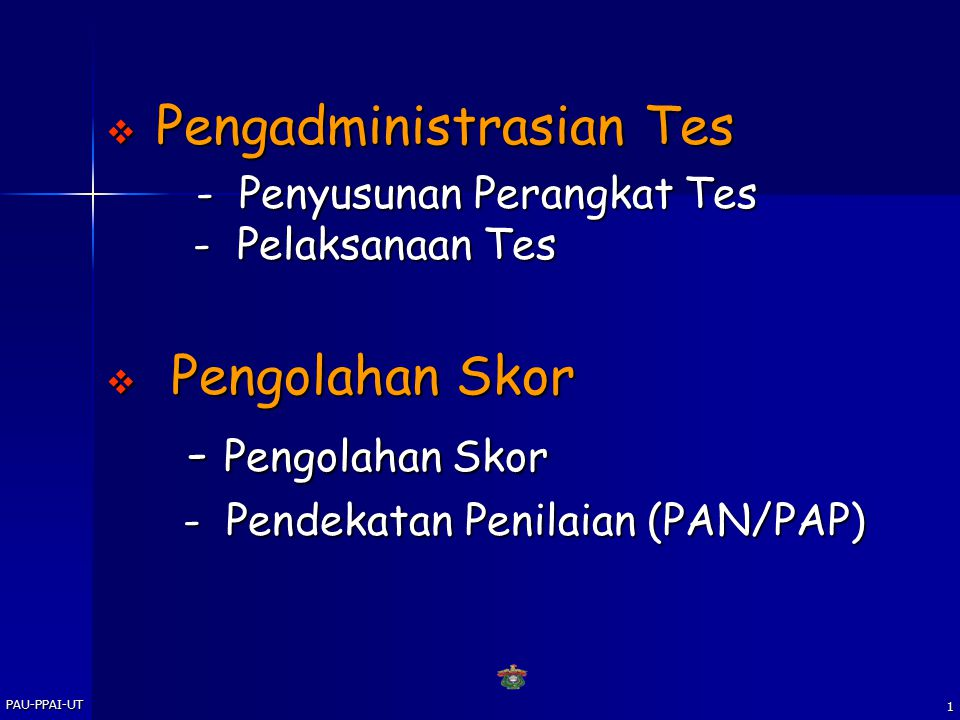 - Pengolahan Skor Pengadministrasian Tes Pengolahan Skor