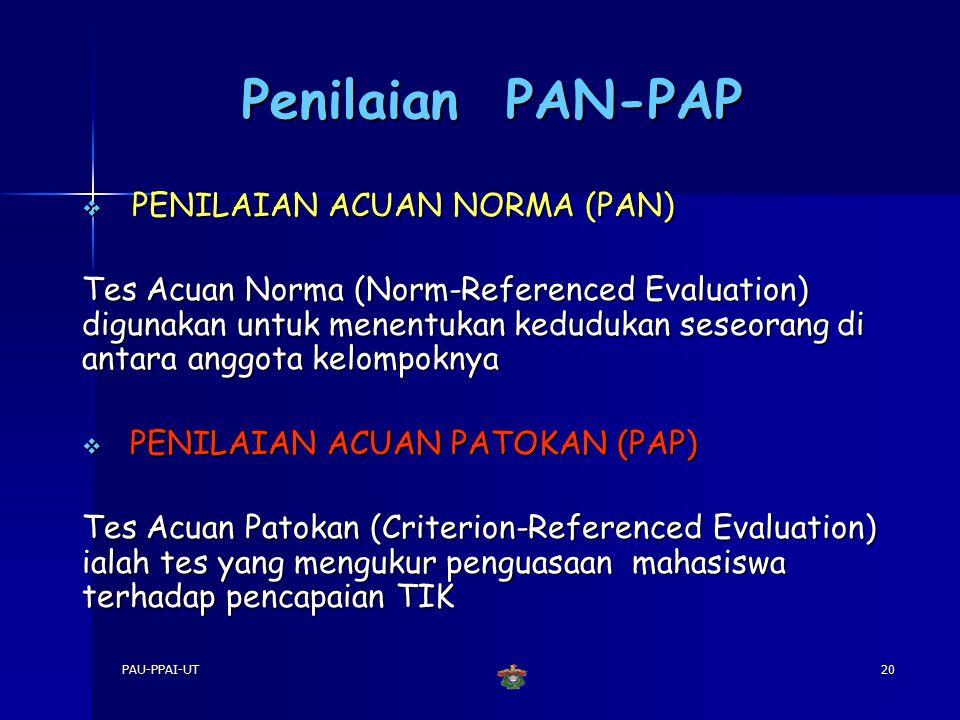 Penilaian PAN-PAP PENILAIAN ACUAN NORMA (PAN)